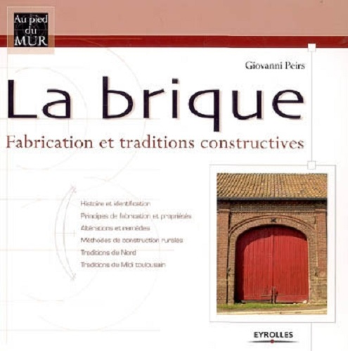 BRIQUE FABRICATION ET TRADITIONS