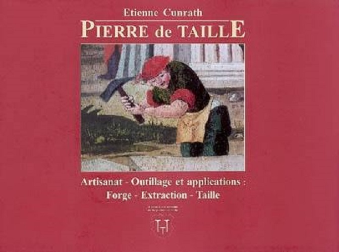 PIERRE DE TAILLE ARTISANAT OUTILLAGE ARTISANAT OUTILLAGE APPLICATIONS FORGE