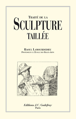 TRAITE DE LA SCULPTURE TAILLEE