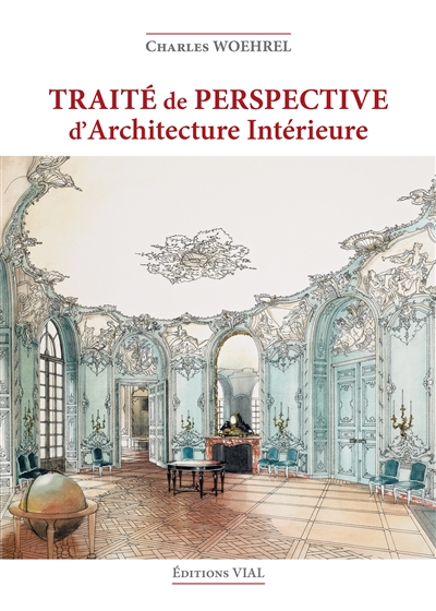 TRAITE DE PERSPECTIVE ARCHITECTURE INTERIEUR